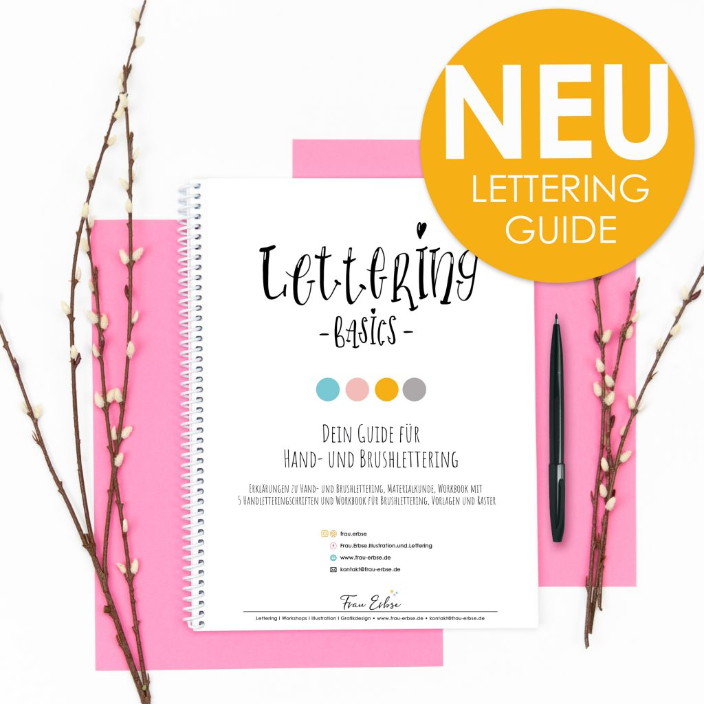 LETTERING BASICS GUIDE ZUM DOWNLOADEN
